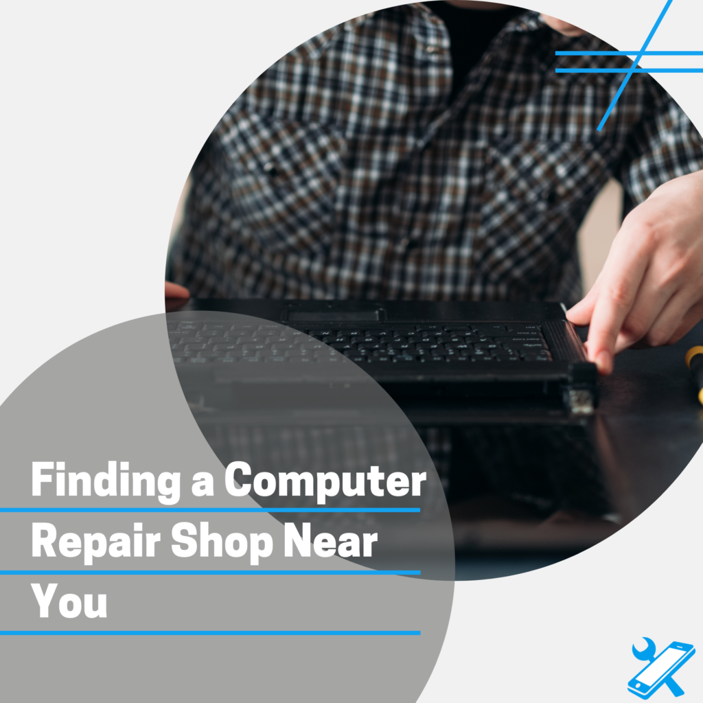 Choosing the Best Computer Repair Shop